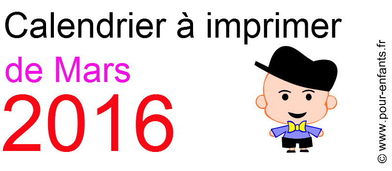Calendrier mars 2016 à imprimer Dessin de garçonnet