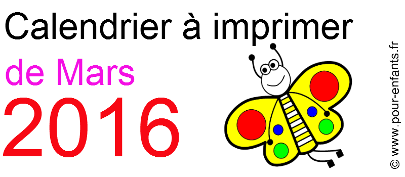 Calendriers De Mars 2016 A Imprimer Gratuitement Calendrier Pour
